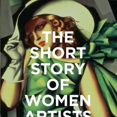 The Short Story of Women Artists by Susie Hodge.  On Sale: September 22 | ISBN 9781786276551 | $19.99