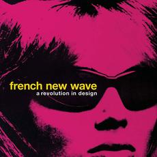 French New Wave – A Revolution In Design