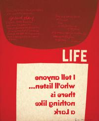 Corita Kent, life, 1965.  Serigraph, 17 1/2 x 14 1/8 inches.  Crocker Art Museum, Gift of the Collection of Ernest A.  Long III, 2016.